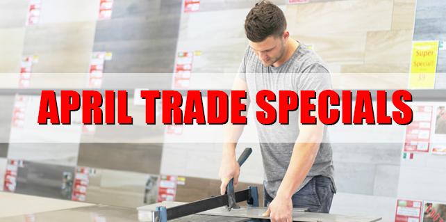 April Trade Specials